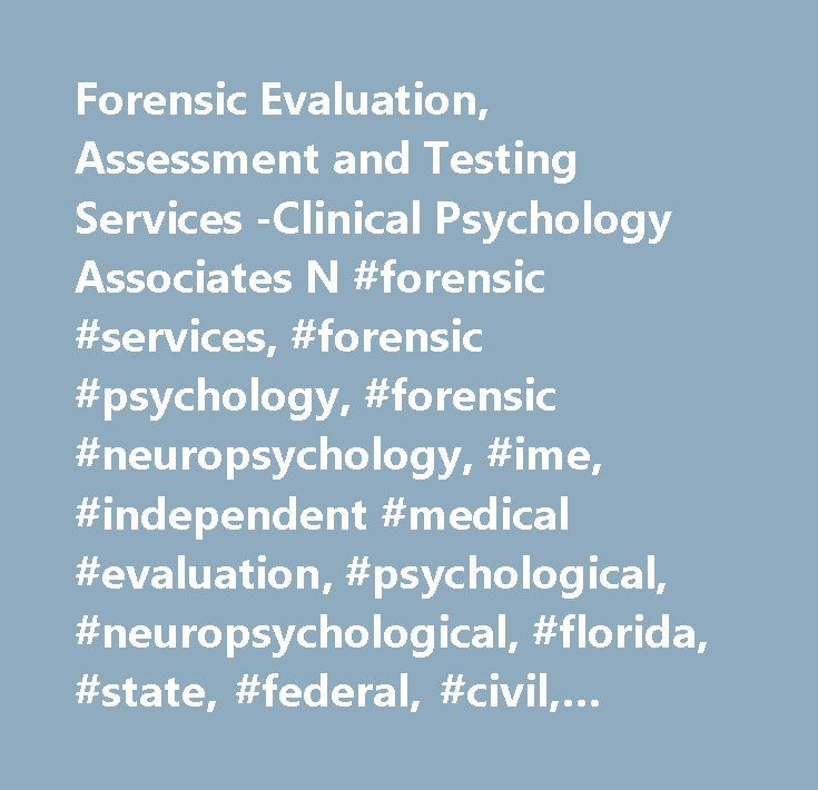 Forensic Evaluation Assessment And Testing Services Clinical