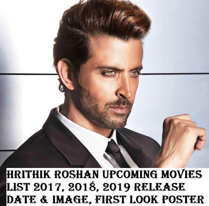 New Hindi Movei 2018 2019 Bolliwood: Hrithik Roshan Upcoming Movies List 2018, 2019, 2020