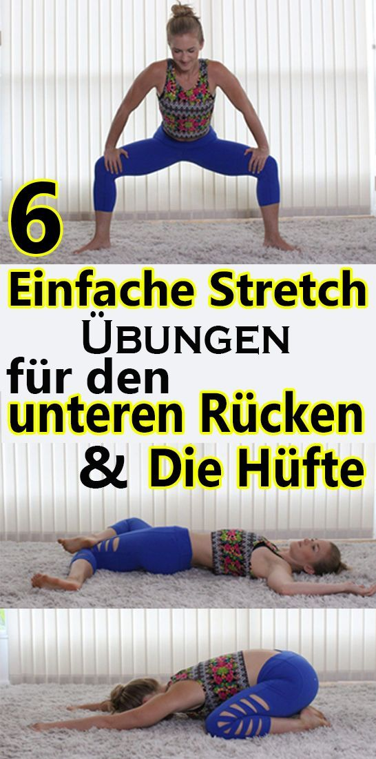 6 simple stretch exercises for the lower back and the hips  - Gesundheit und fitness - #exercises #F...