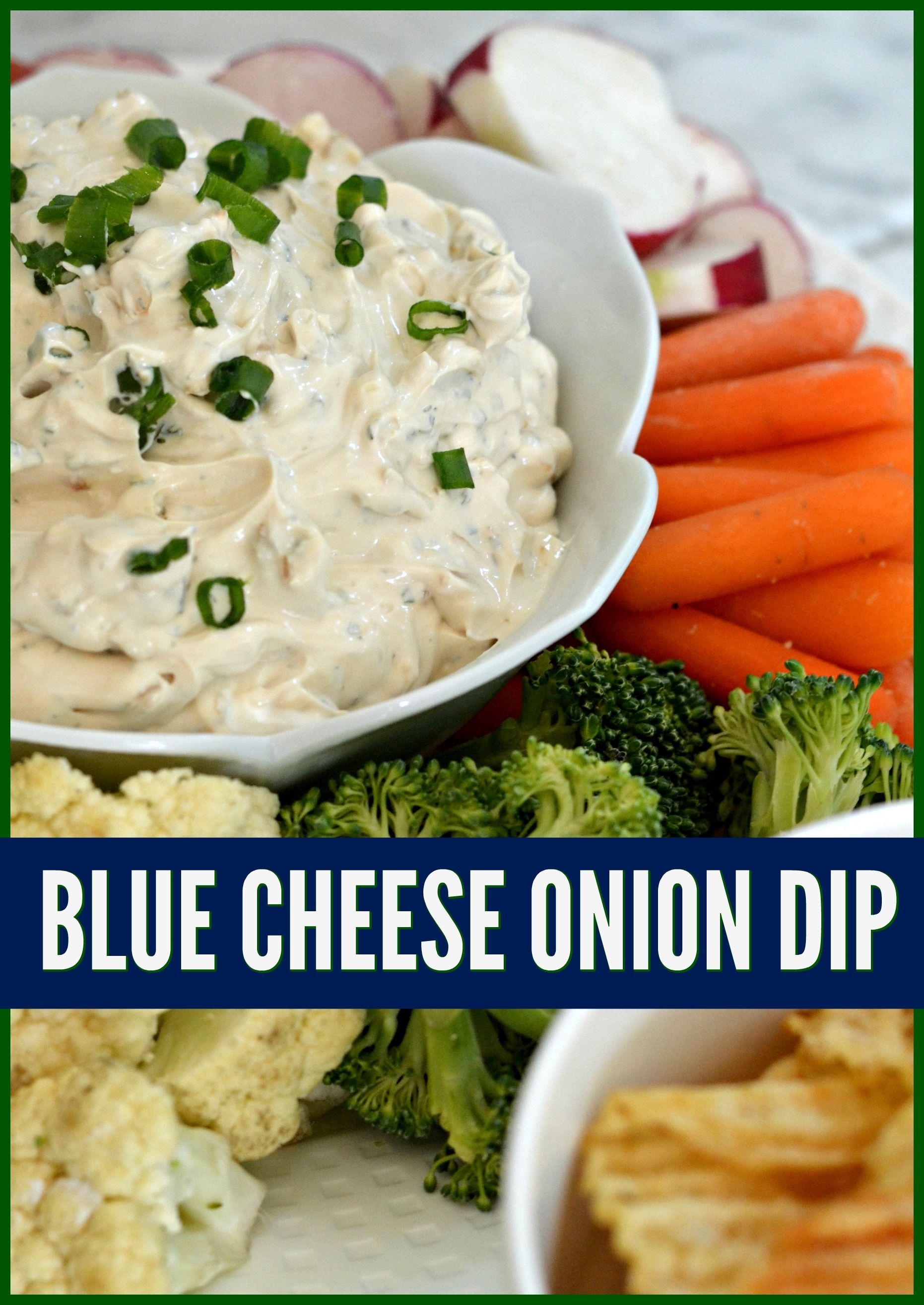 Blue Cheese Fans Will Love This Version Of Traditional Creamy Sour Cream Onion Dip Side Dishes Easy Appetizer Recipes Easy Appetizer Recipes