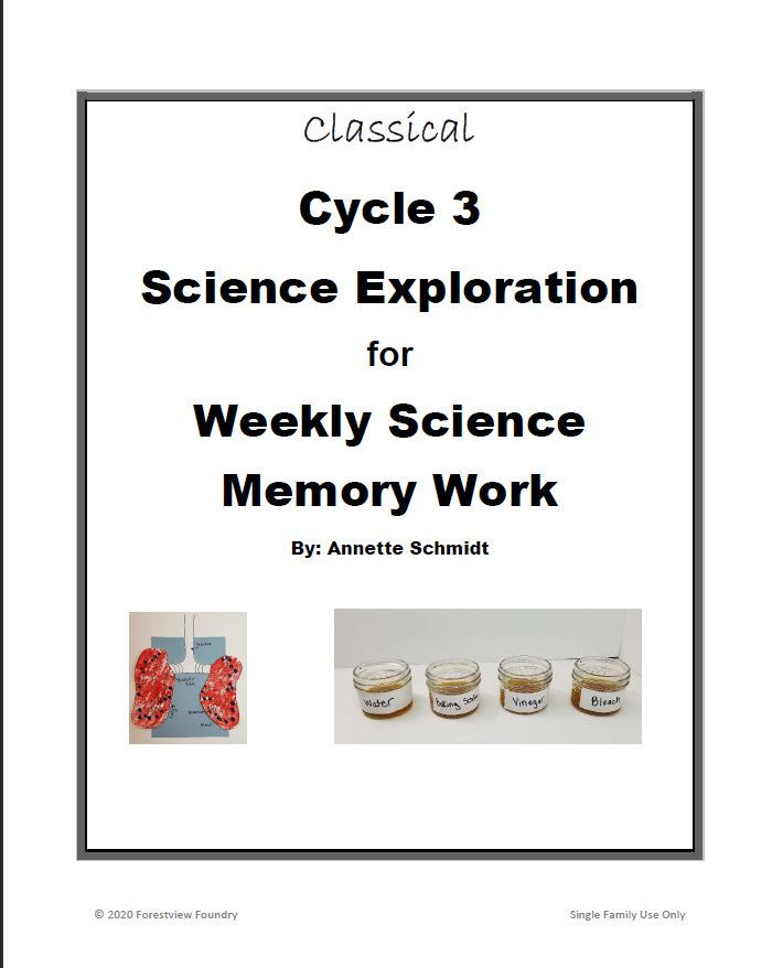 21+ Classical Conversations Cycle 3 SCIENCE Exploration for Weekly Science Memory Work