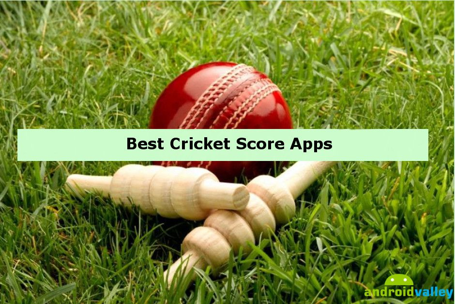 best cricket score apps for android Cricket score, Live