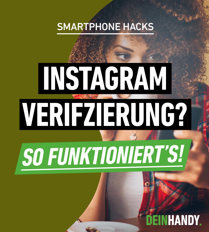 Blauer Haken Bei Instagram So Klappt Die Verifizierung In Der App Instagram App Haken