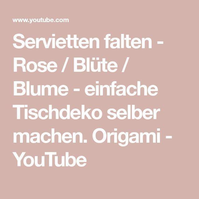 Servietten falten - Rose / Blüte / Blume - einfache Tischdeko selber machen. Or... - #blume #blute #einfache #falten #selber #servietten #tischdeko - #Marisol'sEinfacheBlume #serviettenfalteneinfach Servietten falten - Rose / Blüte / Blume - einfache Tischdeko selber machen. Or... - #blume #blute #einfache #falten #selber #servietten #tischdeko - #Marisol'sEinfacheBlume #serviettenfalteneinfach Servietten falten - Rose / Blüte / Blume - einfache Tischdeko selber machen. Or... - #blume #blute #serviettenfalteneinfach