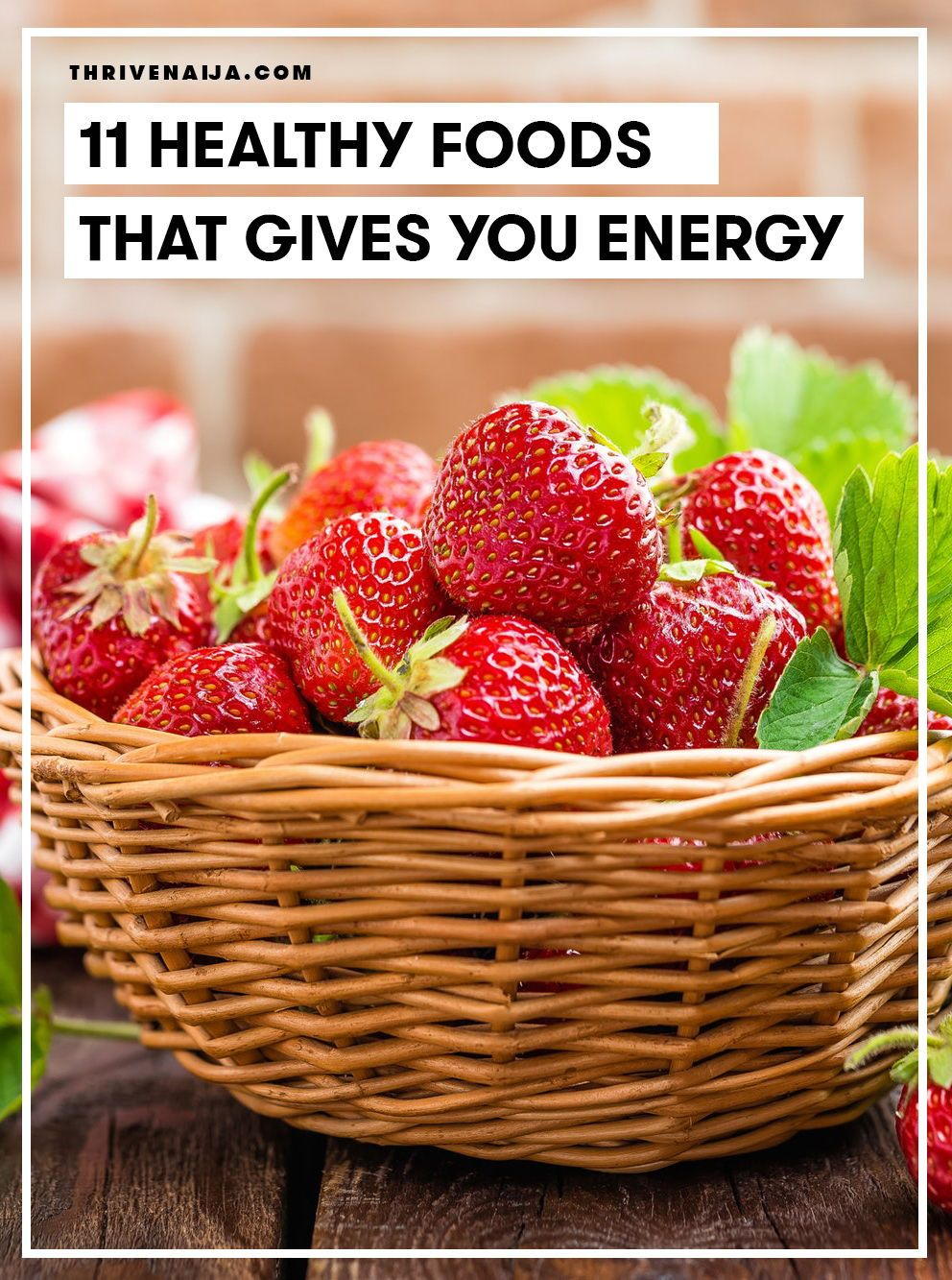 What Healthy Foods Give You Energy? ThriveNaija in 2020