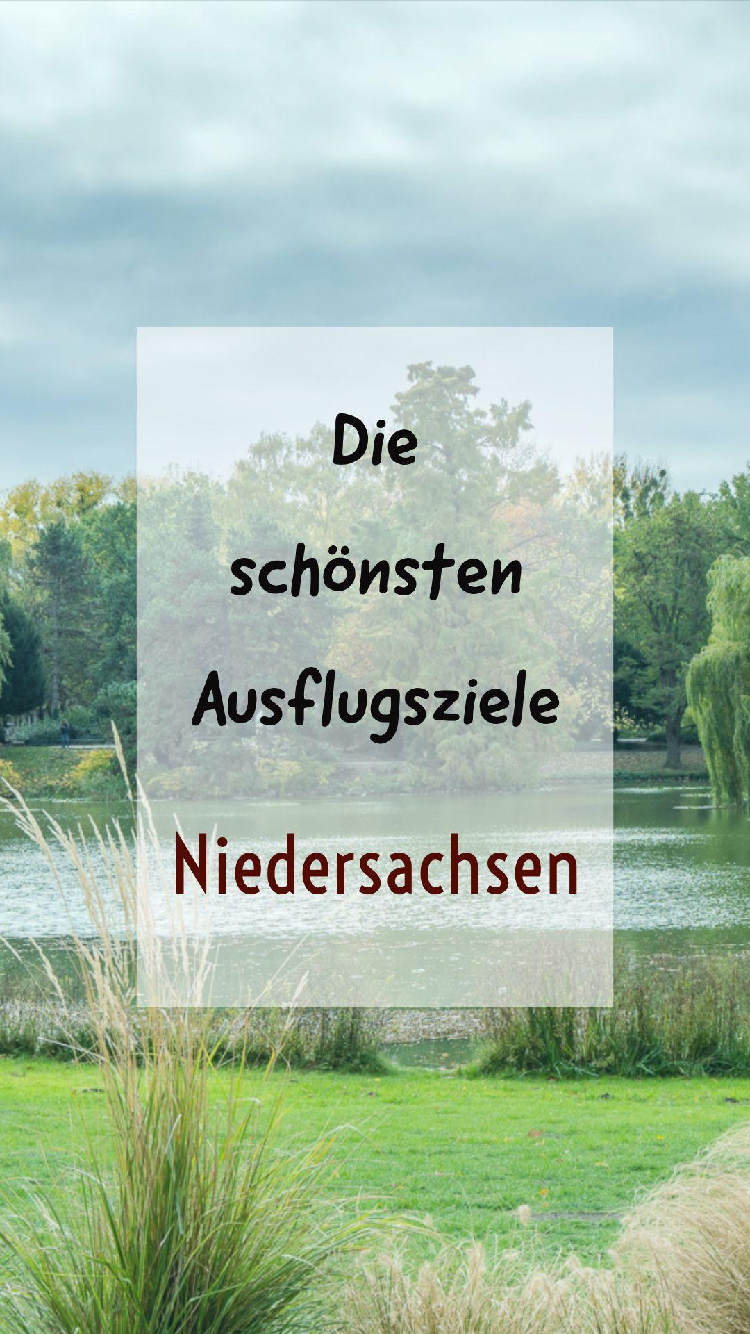 Die schönsten Ausflugsziele in Niedersachsen