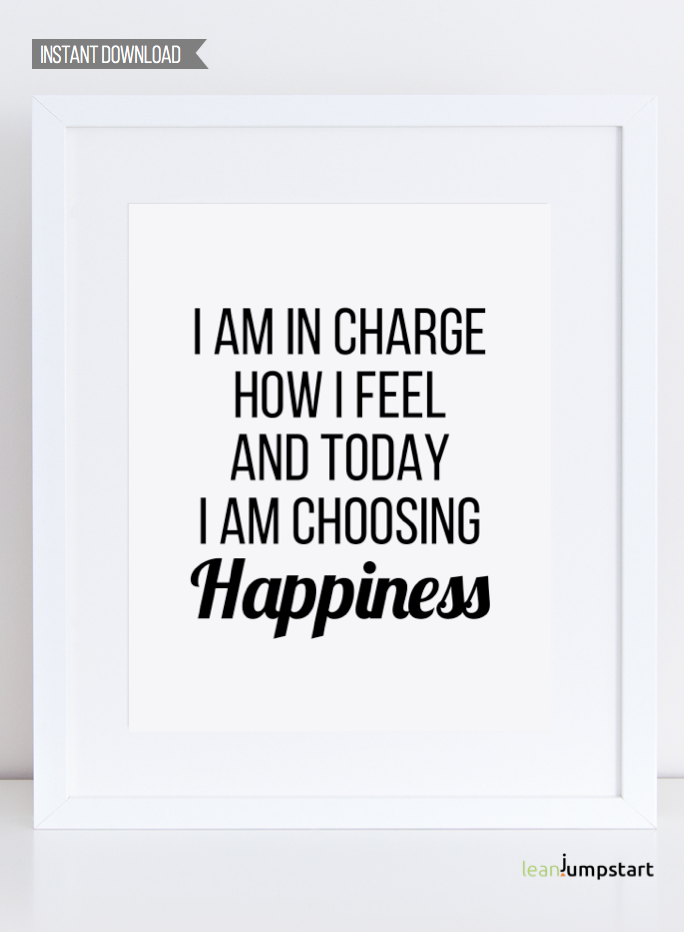 Quote For Today About Happiness Magnificent Instant Download Printable Art Quotes I'm In Charge How I Feel