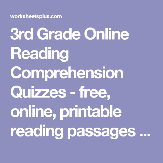 3rd Grade Online Reading Comprehension Quizzes - free, online ...