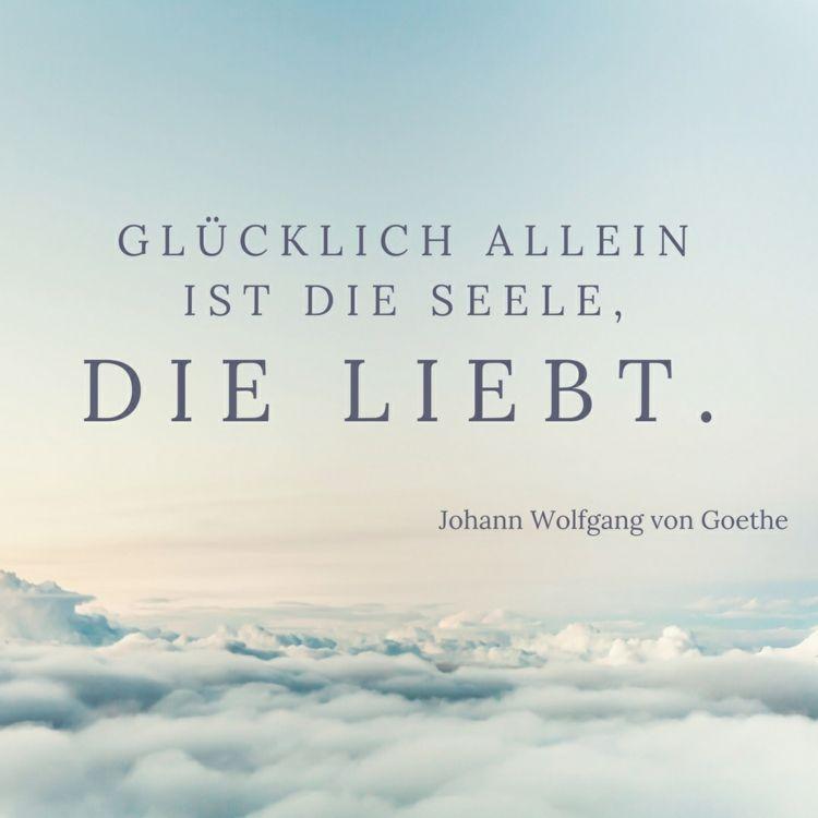 Liebe goethe zitat Goethe Zitate