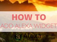 How to Add Alexa Widget on Blog / Website New 2015 | Blogger