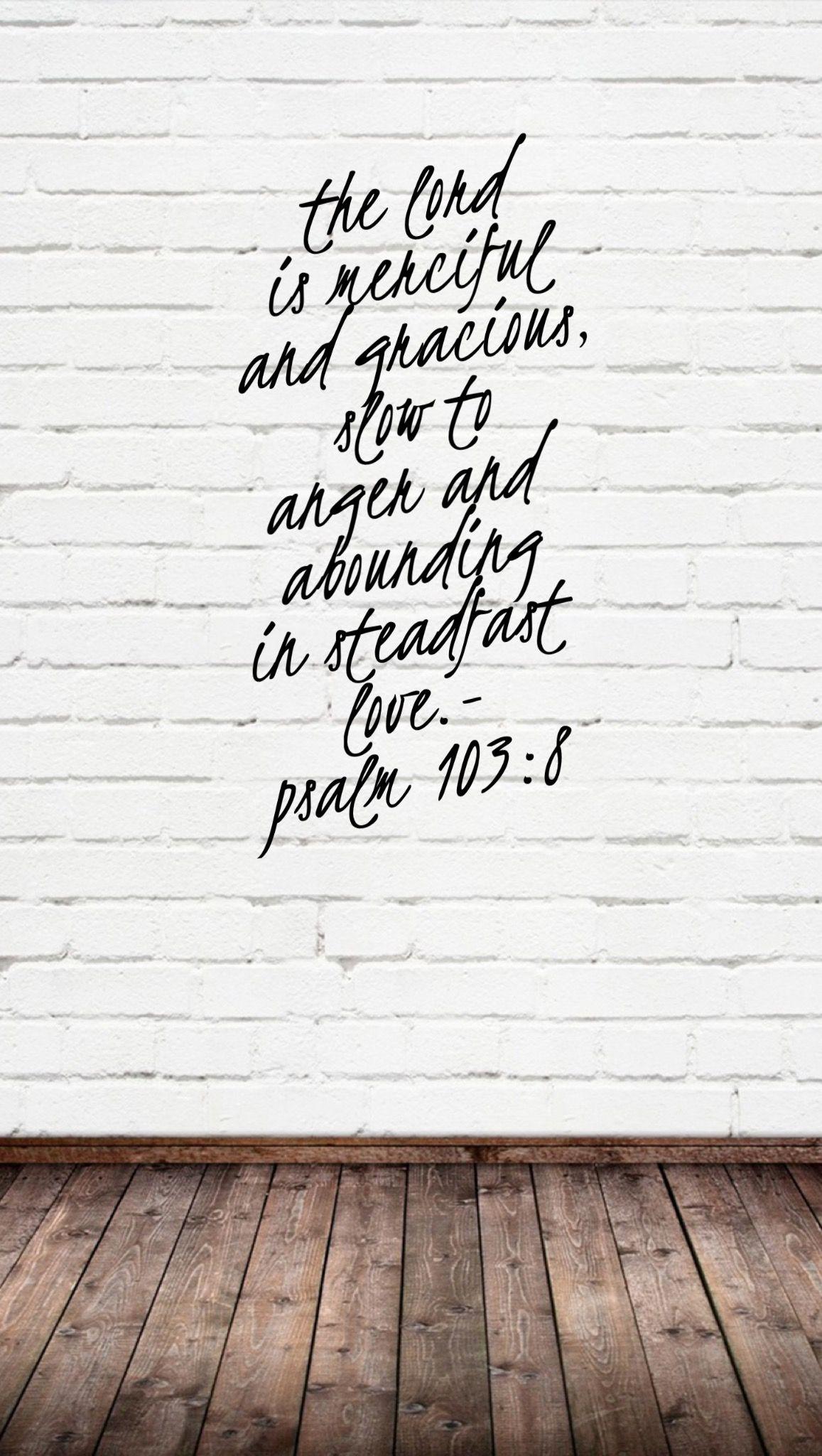 Psalm 1038 steadfastlove thatsmyGod iphone wallpaper