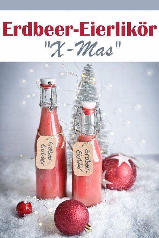 Erdbeer-Eierlikör. Weihnachtsversion.
