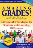 Free Kindle Book -  [Education & Teaching][Free] Amazing Grades: SAT and ACT Strategies for Students with Learning Differences (Amazing Grades: 101 Best Ways to Improve Your Grades Faster)
