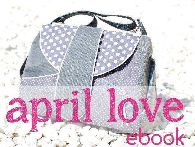 april love* ist das schnittmuster für eine schultertasche der ...