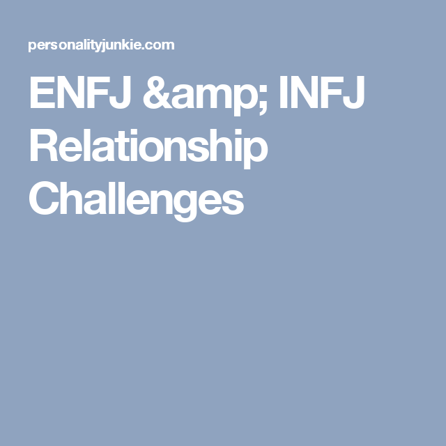 Enfj dating someone out of pity