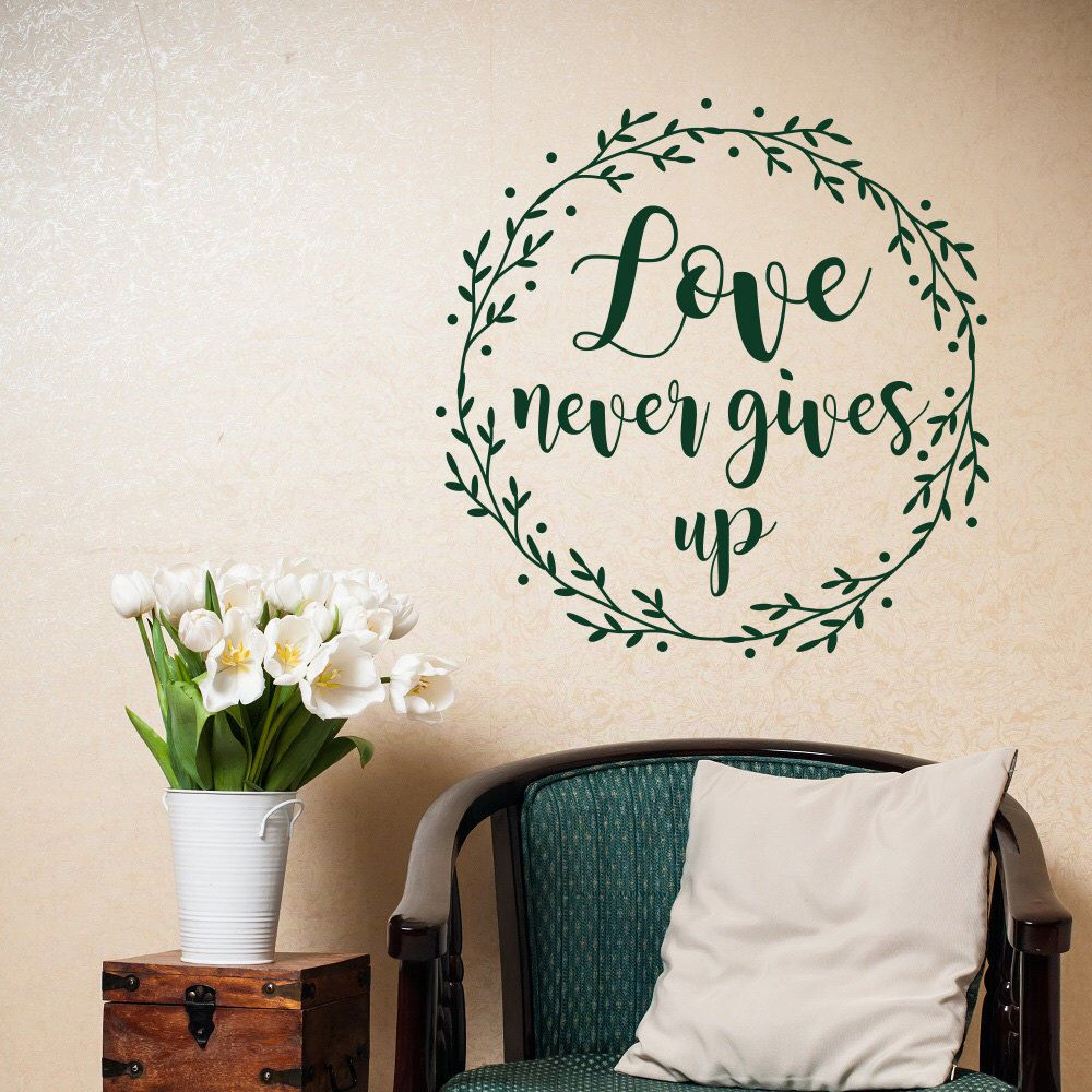 Love Never Gives Up 1 Corinthians 13 7 Wall Decal Christian Decor Scripture Wall Decal Bedroom Christian Wall Decals Scripture Wall Decal Wall Stickers Love