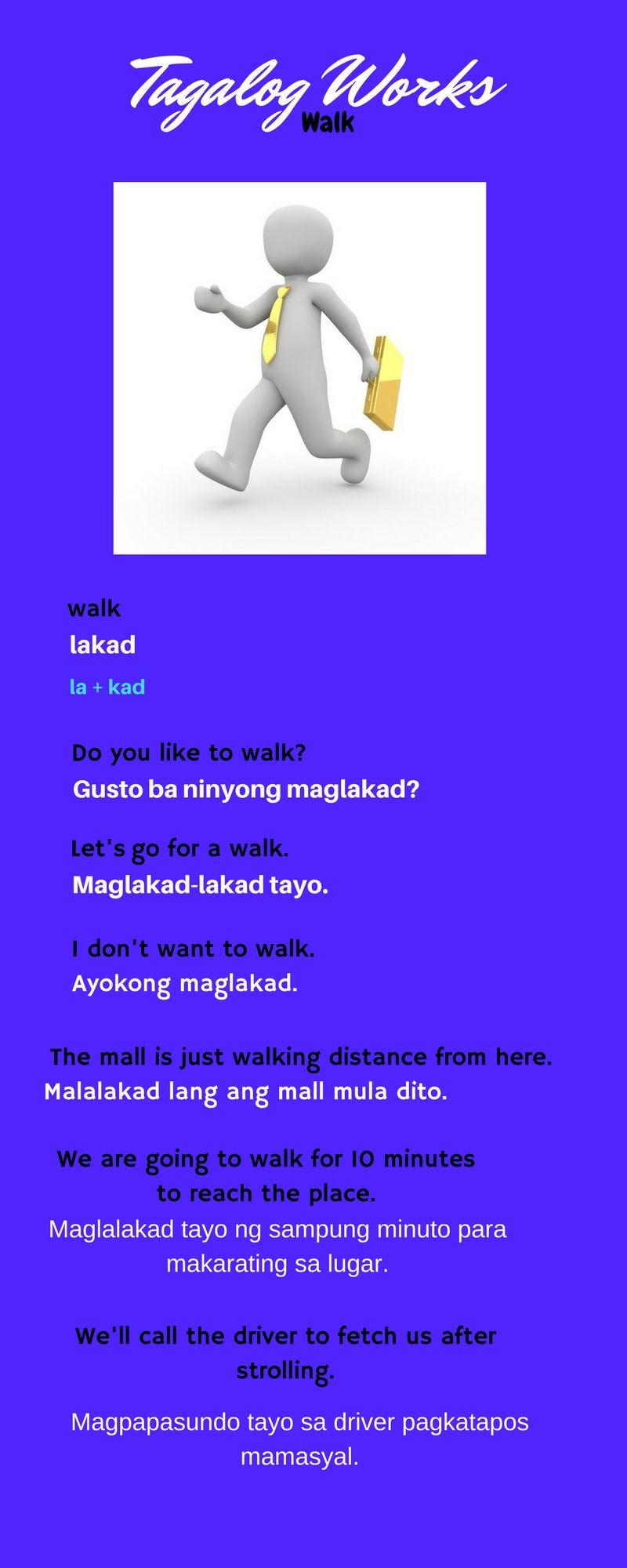 Walk Phrases In Tagalog Tagalog Words Tagalog Filipino Words