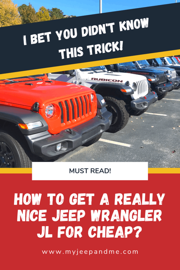 How To Get A Really Nice Jeep Wrangler Jl For Cheap Jeep