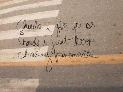 Chasing pavment lyrics
