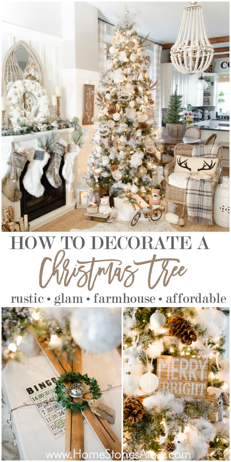 How To Dress A Christmas Tree Part - 39: Learn How To Decorate Your Christmas Tree Beautifully And Affordably With  These Step-by-step Tips! 10 Tips To Create A Rustic Glam Farmhouse Tree Via