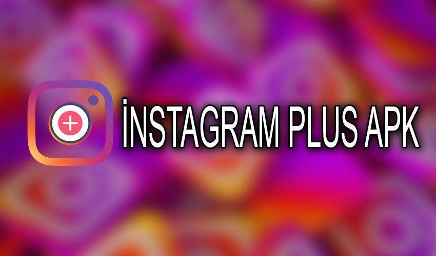 Instagram Plus Apk Latest Version Download 2021 In 2021 Instagram Download Video Instagram Video