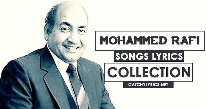 Top 37 Mohammed Rafi Songs [List] - Super Hit Old Songs List