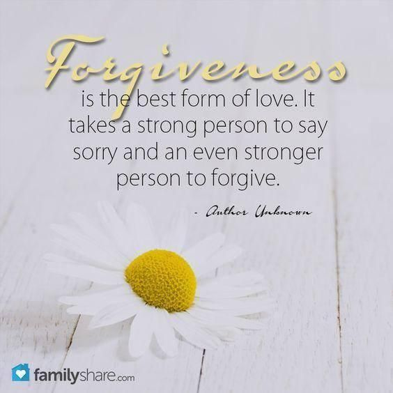 Forgiveness Is The Best Form Of Love It Takes A Strong Person To