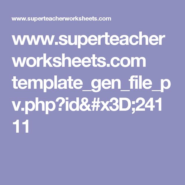 www.superteacherworksheets.com template_gen_file_pv.php?id=24111 ...