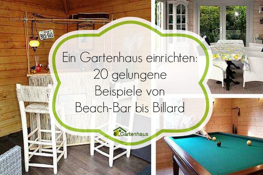 Gartenhaus originell einrichten: 20 großartige inspirationen ...