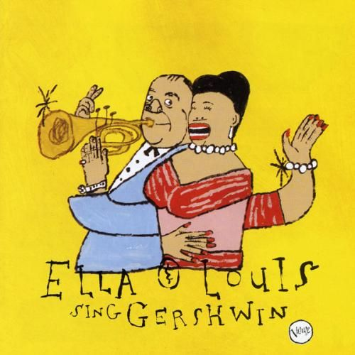 Our Love Is Here To Stay Ella Louis Sing Gershwin Jpg Ella Fitzgerald Louis Armstrong Gershwin