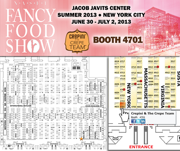 Summer Fancy Food Show 2013 Jacob Javits Center map CREPiNi BOOTH ...