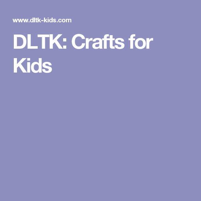 dltk crafts for kids - Dltk Crafts For Kids
