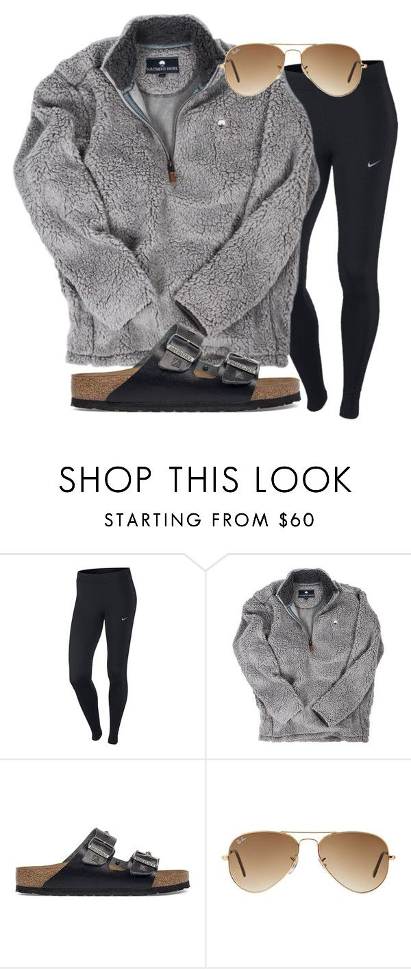 Lazy Kinda Day By Sydneygrignon  E2 9d A4 Liked On Polyvore Featuring Nike Birkenstock And Ray Ban