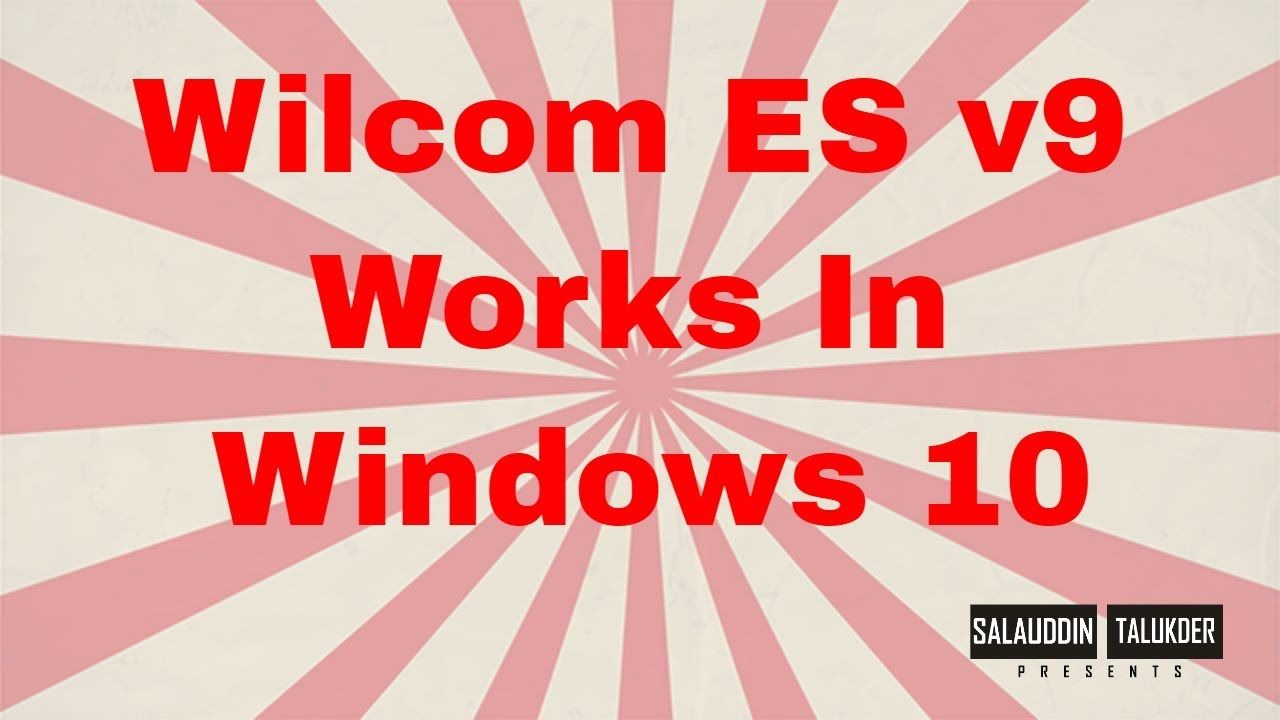Wilcom Es V9 Works In Windows 10 Learning Spanish Basic Spanish