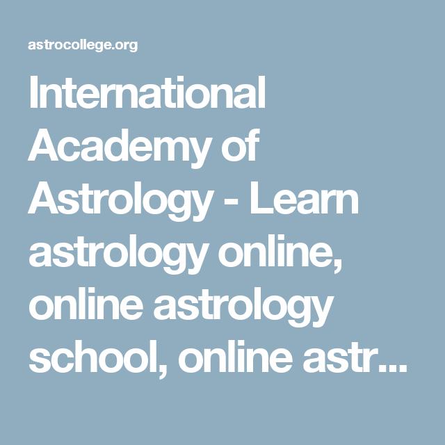International Academy Of Astrology Learn Astrology Online Online