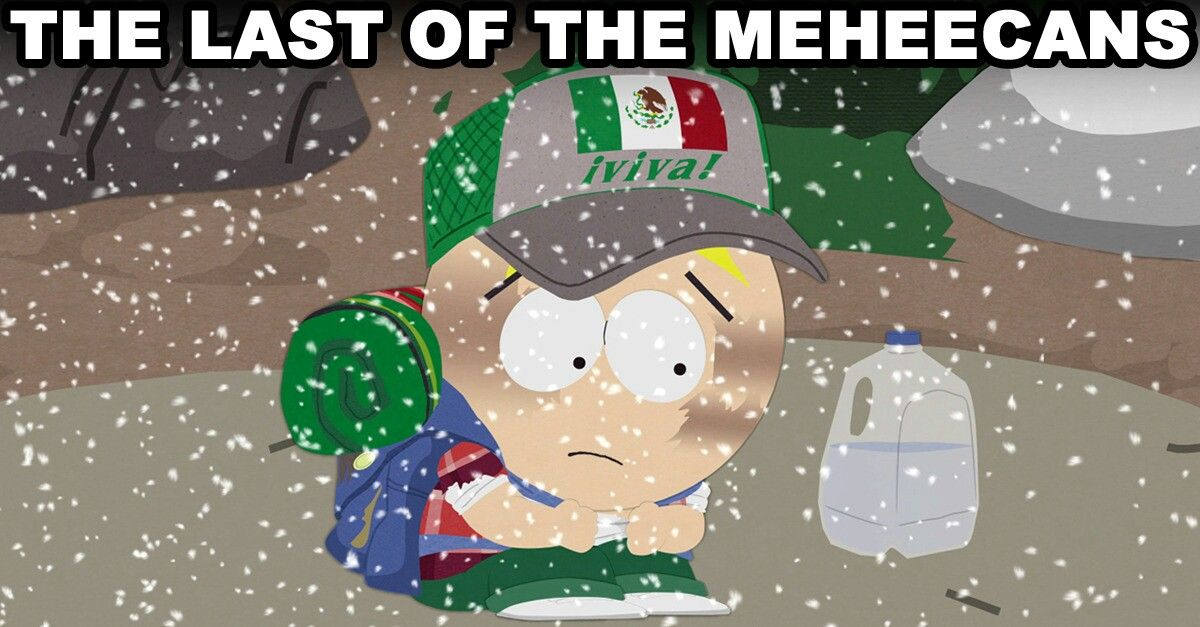 Butters The Last Of The Meheecans South Park Cartoon Shows