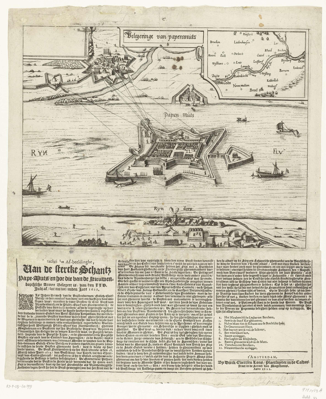 Dirk Eversen Lons   Belegering van Schans Papenmuts, 1622, Dirk Eversen Lons, 1622   Belegering van Schans Papenmuts door de hertog van Neuburg voor de koning van Spanje, vanaf 25 juli 1622. Gezicht op het fort gelegen op een eiland in de Rijn en de beschietingen vanaf de overzijde. Bovenaan enkele cartouches met rechts het grotere gebied van Rijnland. Onder de plaat een beschrijving van de gebeurtenissen en de legenda 1-11 in 3 kolommen in het Nederlands.