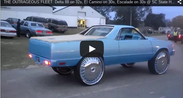 The Outrageous Fleet Delta 88 On 32s El Camino On 30s Escalade On