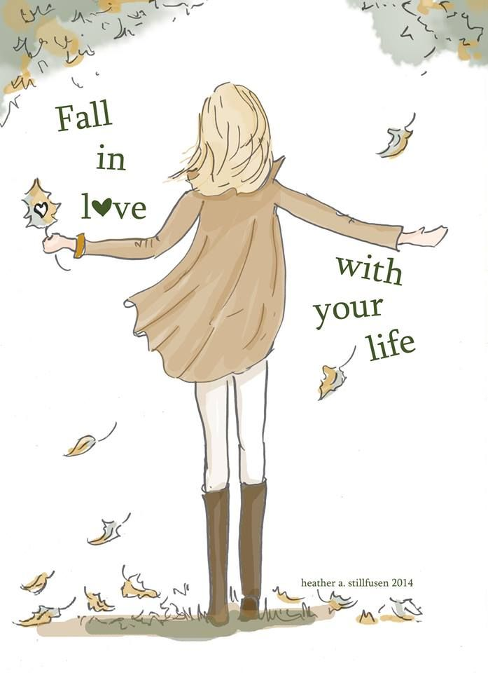 Fall In Love With Your Life - Autumn - Encouragement - Art - Girls ...