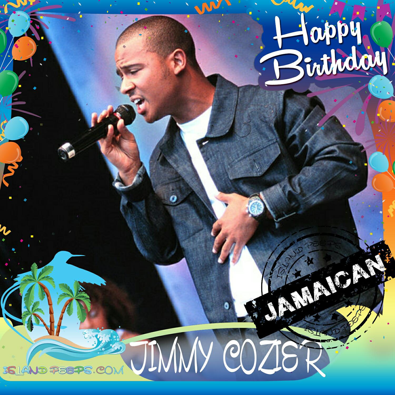 Happy Birthday Jimmy Cozier!!! Singer/Songwriter & Radio