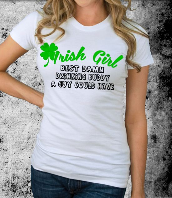 Irish T Shirt Best Drinking Buddy A Guy Could Have Tshirt