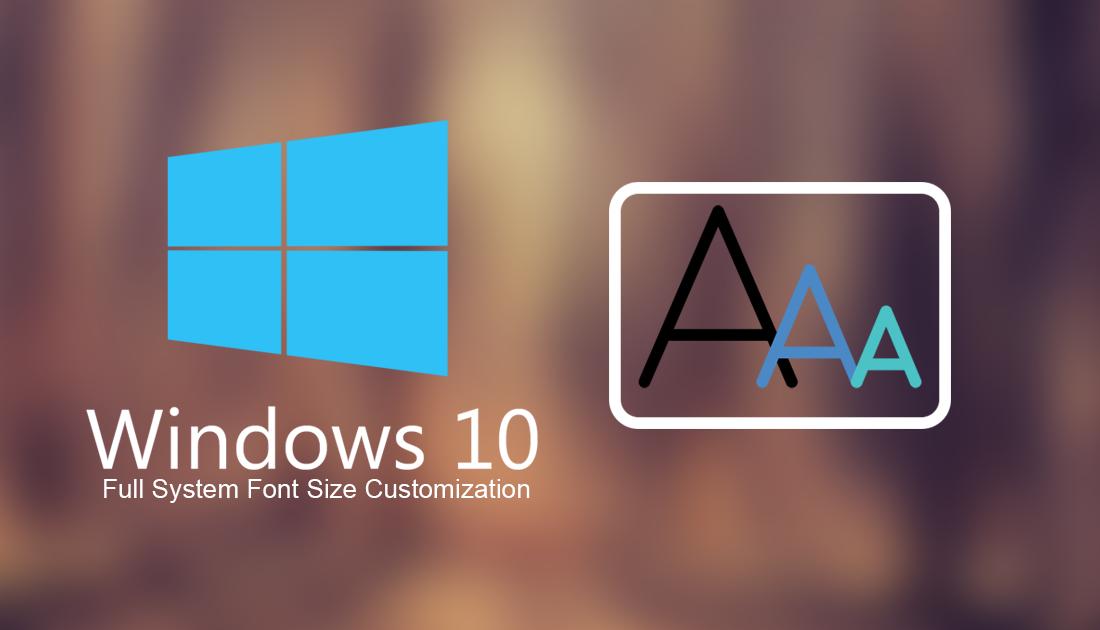 Application Font Size Windows 10