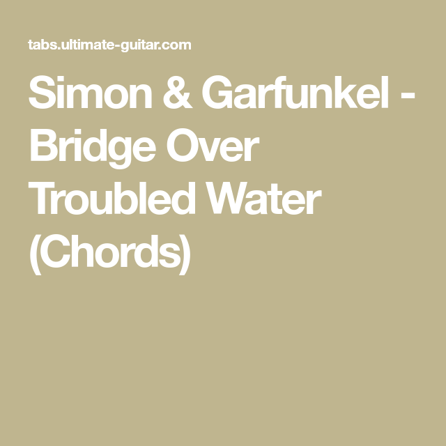 Simon & Garfunkel - Bridge Over Troubled Water (Chords) | Ukulele ...