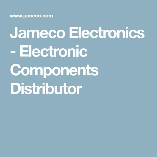 Jameco Electronics - Electronic Components Distributor ...