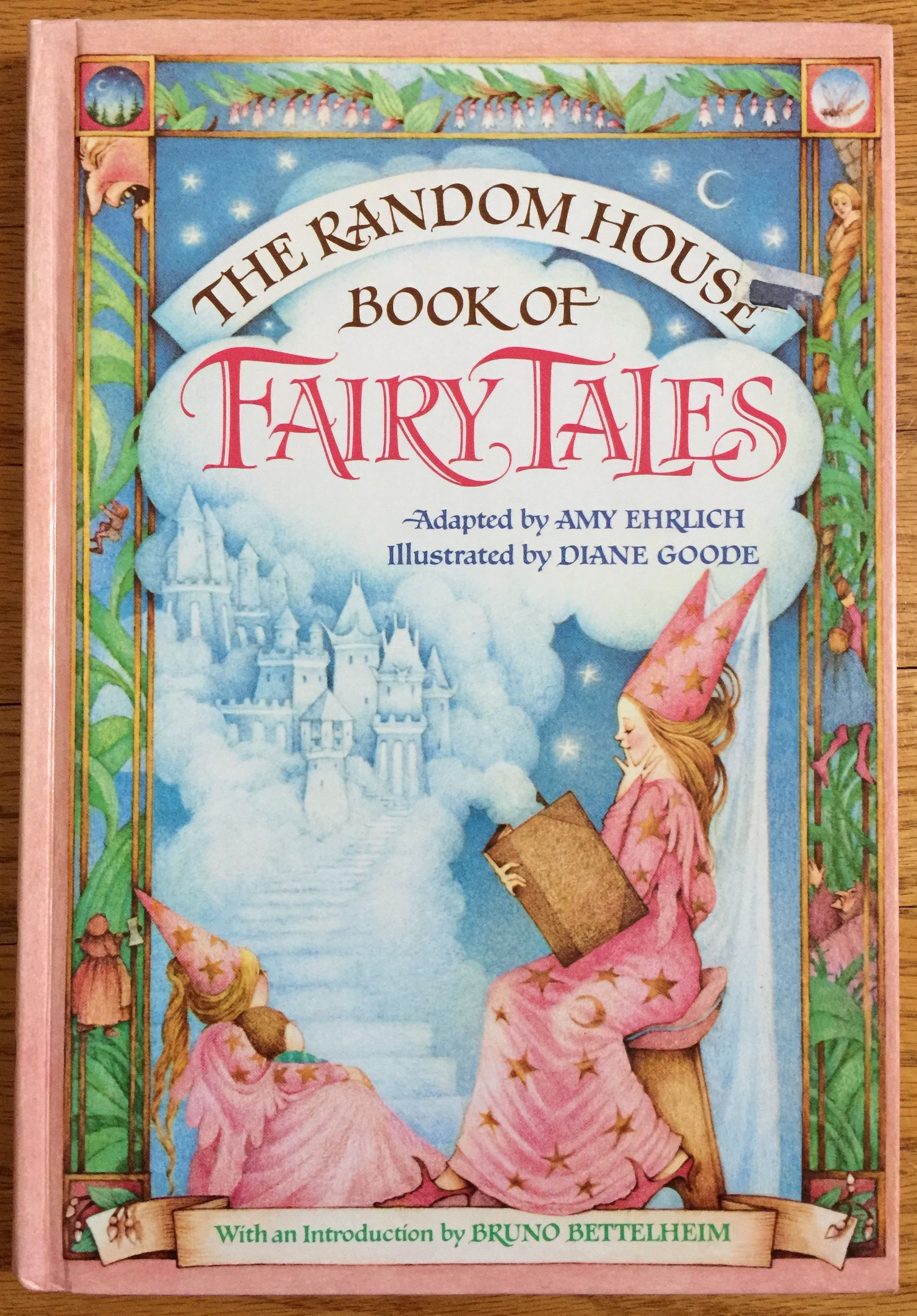 A Lush Treasury Of 19 Fairy Tales That Generations Of Children Have Grown Up On House Book Fairy Tales Vintage Children S Books