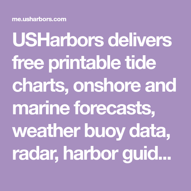 Usharbors Delivers Free Printable Tide Charts Onshore And Marine