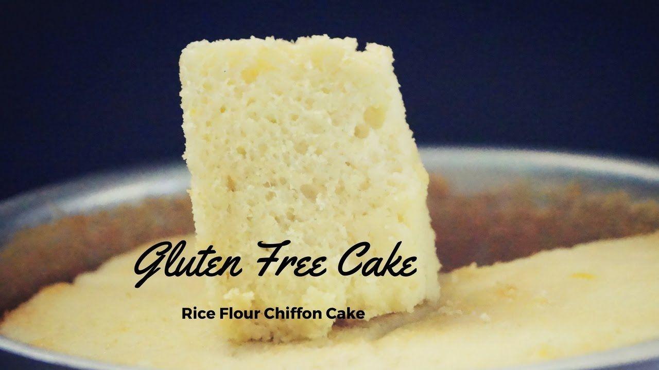 Gluten Free Chiffon Cake Recipe(100% Gluten Free Rice ...