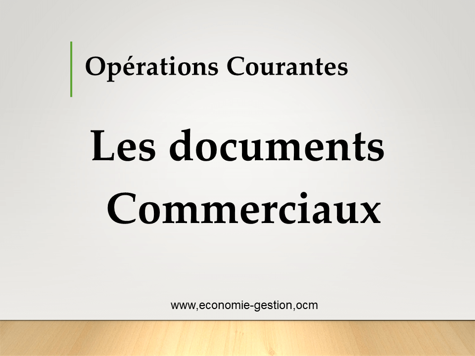 Documents Commerciaux Cours Pdf Comptabilite De Gestion Economie Gestion Marketing De L Entreprise