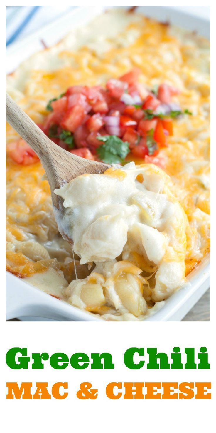 Green Chili Macaroni And Cheese Food Recipes Easy Dinner Recipes Easy Meals