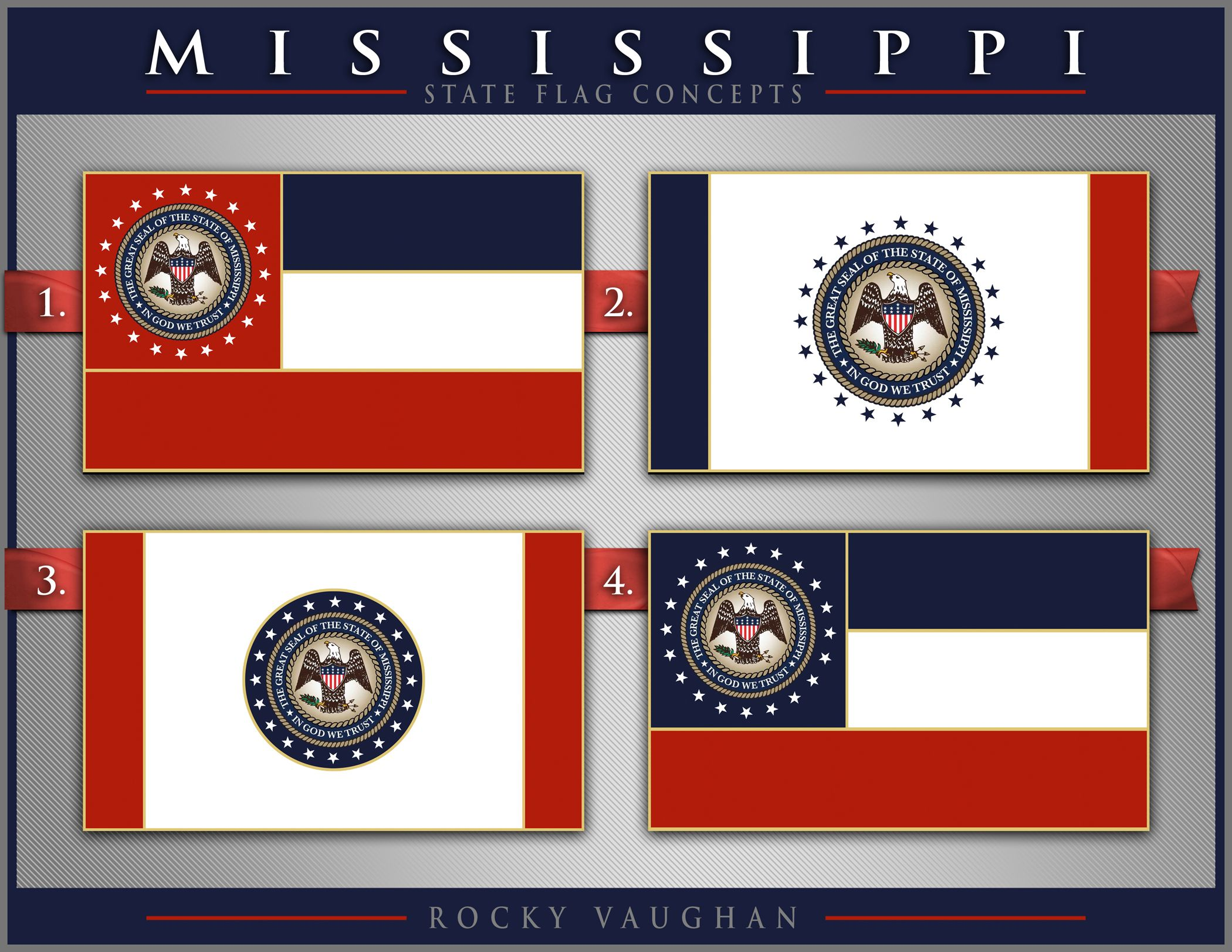 Pin By Ben Tackett On Mississippi Flag Concepts Mississippi Flag Flag Design State Flags